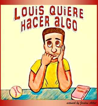 Louis quiere hacer algo - beginner Spanish CI / TPRS -ar verbs in the present