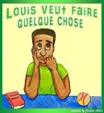 Louis veut faire quelque chose - beginner French CI / TPRS -er verbs