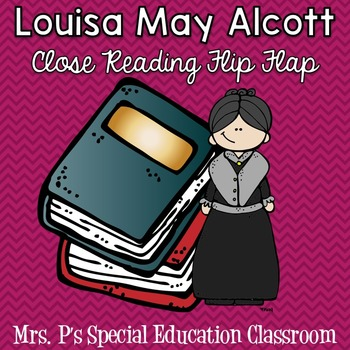 Louisa May Alcott Close Reading Flip Flap