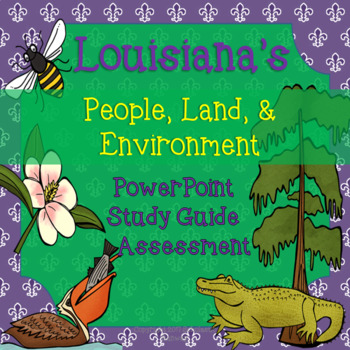 Louisiana Social Studies: People, Land, and Environment