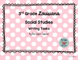 Louisiana 3rd Grade Social Studies Writing Task Bundle