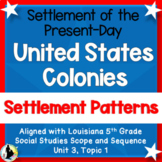 Louisiana 5th Grade Unit 3:Present-day U.S., Early Colonies, Settlement Patterns