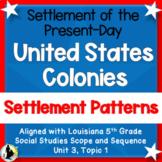 Louisiana 5th Grade Unit 3:Present-day U.S., Early Colonie