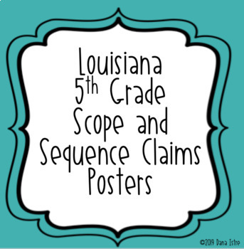 Louisiana 5th Grade Social Studies Scope and Sequence Claims Posters