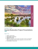 Louisiana Coastal Erosion Restoration Project Presentations
