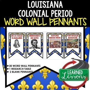 Louisiana Colonial Period Word Wall Pennants (Louisiana History)