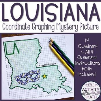 Louisiana Coordinate Graphing Picture 1st Quadrant & ALL 4 Quadrants