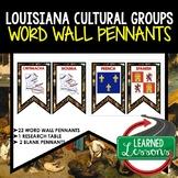 Louisiana Cultural Groups Word Wall Pennants, Louisiana History Word Wall