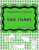 Louisiana Culture Exit Ticket