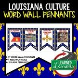 Louisiana Culture Word Wall Pennants (Louisiana History)