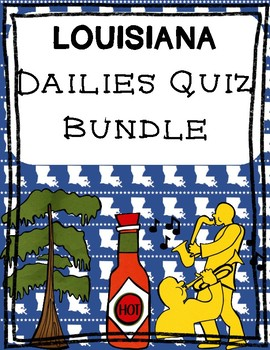 Louisiana Dailies Quiz Bundle