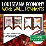 Louisiana Economy Word Wall Pennants, Louisiana History Word Wall