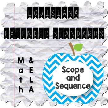 Louisiana Extended Standards: Scope and Sequence