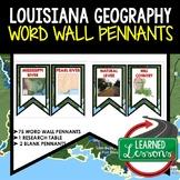Louisiana Geography Word Wall Pennants (Louisiana History)