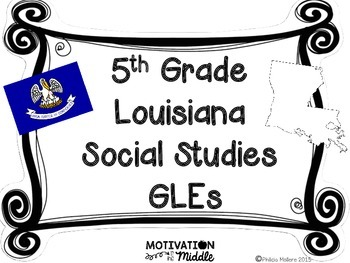 Louisiana Grade 5 Social Studies GLEs 2011 Complete Poster Set INK SAVING