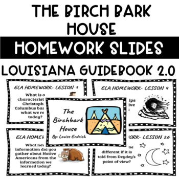 Louisiana Guidebook 2.0 The BirchBark House Homework Slides