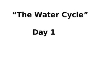 Louisiana Guidebook: The Water Cycle Day 1-4 (Thirsty Planet Unit)