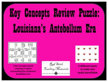 Louisiana History--Antebellum  Key Concepts Puzzle