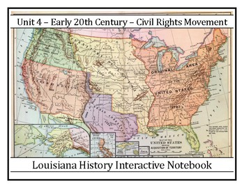 8LAHIST - Complete Unit 4 - Early 20th Century – Civil Rights Movement