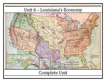 Complete Unit 6 - Louisiana's Economy - 8th Grade