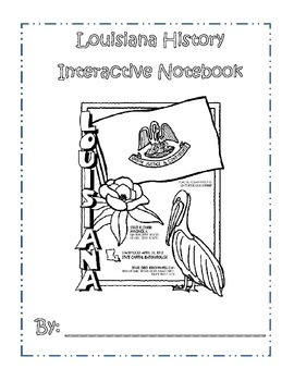 Louisiana History Interactive Notebook
