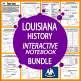 Louisiana History Interactive Bundle–TWELVE Louisiana State Study Lessons
