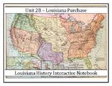Louisiana History - Unit 2B - Louisiana Purchase - 8th Grade