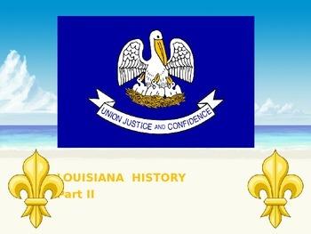 Louisiana History PowerPoint - Part II