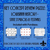 Louisiana History State Symbols and Festivals Key Concept Puzzle