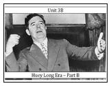 Louisiana History - Unit 4B - Huey Long Era - Part B
