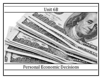 8LAHIST - Unit 6B - Personal Economic Decisions