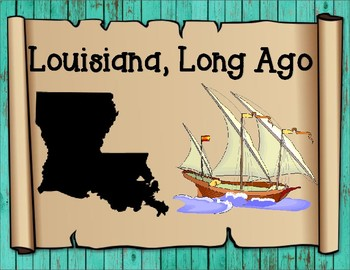 Louisiana Long Ago Map Analyzing Graphic Organizer