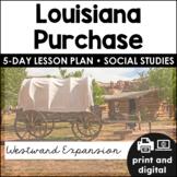 Louisiana Purchase | Westward Expansion