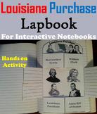 Louisiana Purchase Activity Interactive Notebook (Westward Expansion Unit)