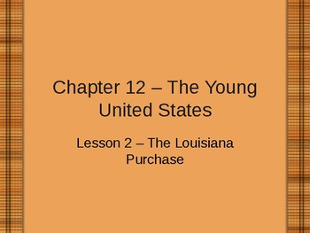 The Young United States - Louisiana Purchase PowerPoint