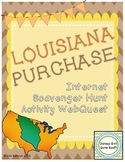 Louisiana Purchase Internet Scavenger Hunt WebQuest Activity