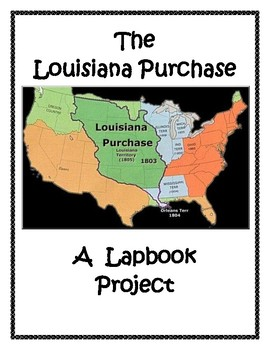 Louisiana Purchase Lapbook