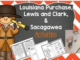 Louisiana Purchase, Lewis and Clarke, & Sacagawea