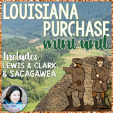 Louisiana Purchase Mini-Unit: Includes Lewis & Clark and S