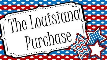 Louisiana Purchase Power Point and Notes