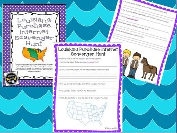 Louisiana Purchase PowerPoint, Note Taker, and Internet Scavenger Hunt