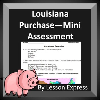 Louisiana Purchase--Quick 6 Question Assessment