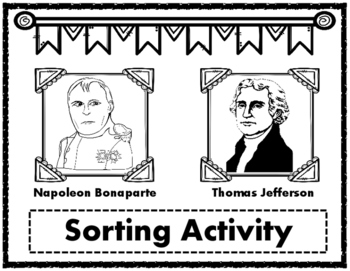 Louisiana Purchase Thomas Jefferson and Napoleon Bonaparte Sorting Activity