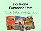 Louisiana Purchase Unit: Tall Tale Organizer