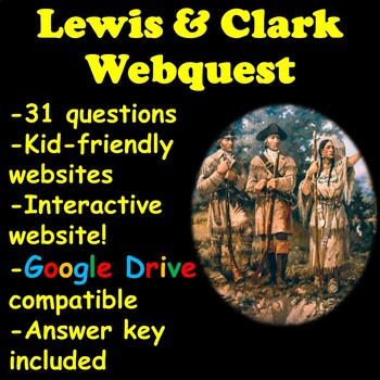 Louisiana Purchase and Lewis & Clark Expedition Webquest
