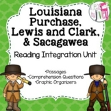 Louisiana Purchase, Lewis and Clark, & Sacagawea- Reading Integration Unit