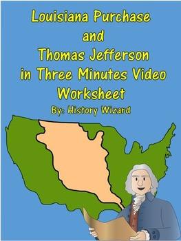 Louisiana Purchase and Thomas Jefferson in Three Minute