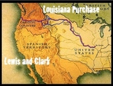 Westward Expansion: Louisiana Purchase & Lewis & Clark - Geography, Common Core