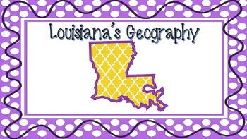 Louisiana Regions - LADOE Social Studies Scope & Sequence