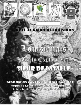 Louisiana Social Studies Booklet 11, Powerpoint, & Test - Early Explorer LaSalle